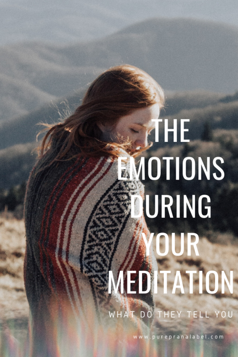 Emotions during meditation, what do they tell you?